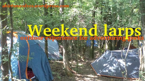 Weekend larps - outdoor experience for adventuring geeks.