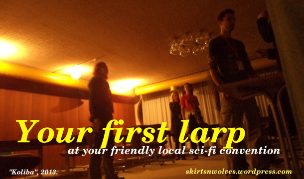 First Larp Tips